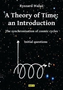A Theory of Time: an Introduction [Waluś Ryszard]