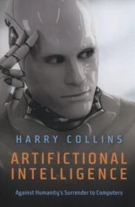 Artifictional Intelligence [Collins Harry]