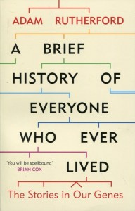 A Brief History of Everyone [Rutherford Adam]