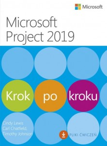 Microsoft Project 2019 Krok po kroku [Cindy Lewis, Carl Chatfield, Timothy Johnson]