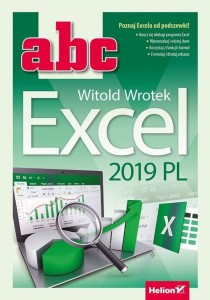 ABC Excel 2019 PL [Wrotek Witold]