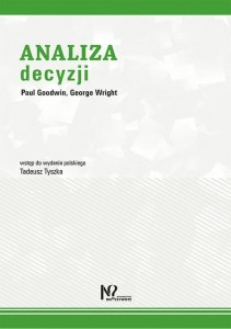 Analiza decyzji [Goodwin Paul, Wright George]