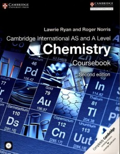Cambridge International AS and A Level Chemistry Coursebook + CD-ROM [Ryan Lawrie, Norris Roger]