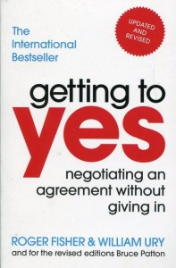 Getting to yes [Fisher Roger, Ury William]