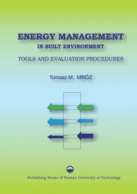 Energy management in built environment. Tools and evaluation procedures