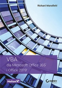 VBA dla Microsoft Office 365 i Office 2019 [Mansfield Richard]