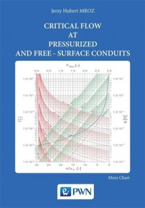 Critical flow at pressurized and free-surface conduits [Mroz Jerzy Hubert]