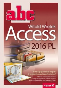 ABC Access 2016 PL [Wrotek Witold]