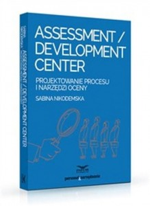 Assessment Development Center [Nikodemska Sabina]
