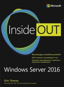 Windows Server 2016 Inside Out [Orin Thomas]